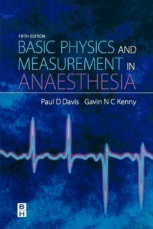 Basic Physics and Measurement in Anaesthesia, Paperback Book