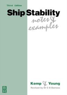 Ship Stability : Notes and Examples, Paperback