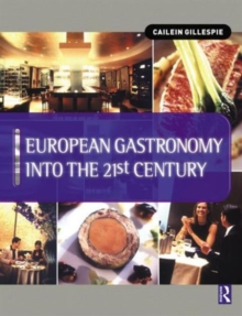 European Gastronomy into the 21st Century, Paperback Book