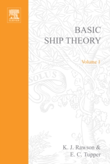 Basic Ship Theory : v. 1, Paperback