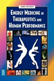 Energy Medicine in Therapeutics and Human Performance, Paperback