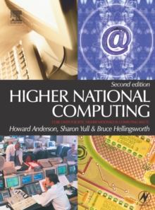 Higher National Computing : Core Units for BTEC Higher Nationals in Computing and IT, Paperback