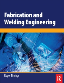 Fabrication and Welding Engineering, Paperback