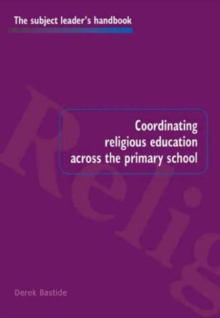 Coordinating Religious Education Across the Primary School, Paperback Book