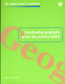 Coordinating Geography Across the Primary School, Paperback