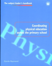 Coordinating Physical Education Across the Primary School, Paperback