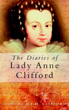 The Diaries of Lady Anne Clifford, Paperback