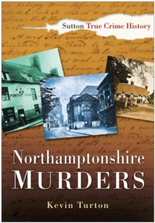 Northamptonshire Murders, Paperback
