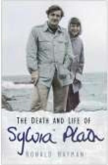 The Death and Life of Sylvia Plath, Hardback