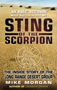 The Sting of the Scorpion : The Inside Story of the Long Range Desert Group, Paperback