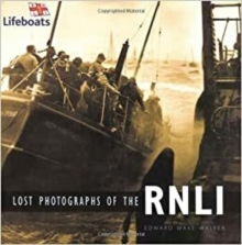 Lost Photographs of the RNLI, Paperback