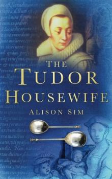 The Tudor Housewife, Paperback