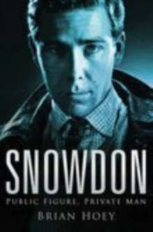 Snowdon : Public Figure, Private Man, Paperback