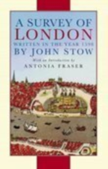 A Survey of London : Written in the Year 1598, Paperback