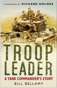 Troop Leader : A Tank Commander's Story, Paperback