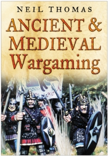 Ancient and Medieval Wargaming, Paperback