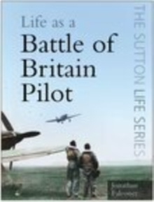 Life as a Battle of Britain Pilot, Paperback