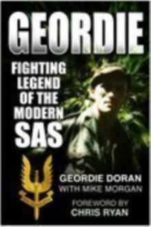 Geordie : Fighting Legend of the Modern SAS, Hardback