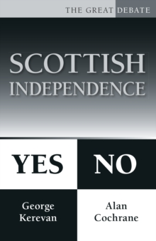 Scottish Independence: Yes or No, Paperback