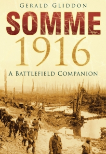 Somme 1916 : A Battlefield Companion, Paperback Book