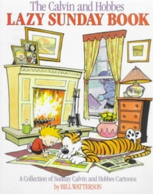 Lazy Sunday : A Collection of Sunday Calvin and Hobbes Cartoons, Paperback Book