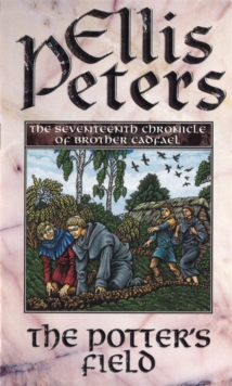 The Potter's Field : The Seventeenth Chronicle of Brother Cadfael, Paperback