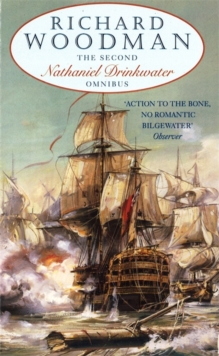 "The Second Nathaniel Drinkwater Omnibus : ""Bomb Vessel"", ""The Corvette"", ""1805"", Paperback"