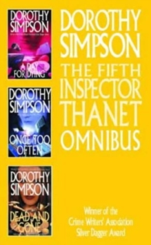 The Fifth Inspector Thanet Omnibus : A Day for Dying, Once Too Often, and Dead and Gone, Paperback