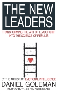 The New Leaders : Transforming the Art of Leadership, Paperback Book