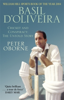 Basil D'Oliveira : Cricket and Controversy, Paperback