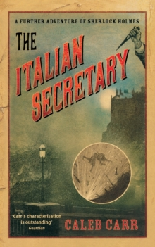 The Italian Secretary : A Further Adventure of Sherlock Holmes, Paperback