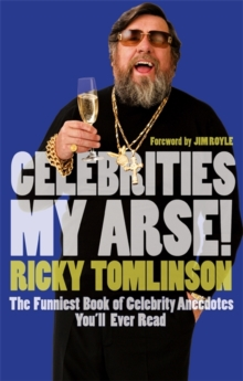 Celebrities My Arse!, Paperback