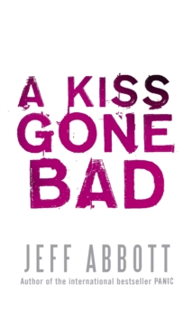 A Kiss Gone Bad, Paperback Book