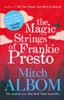 The Magic Strings of Frankie Presto, Paperback Book