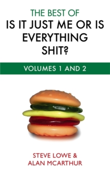 The Best of is it Just Me or is Everything Shit?, Paperback