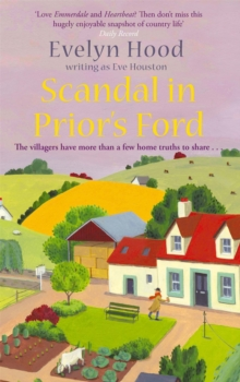 Scandal in Prior's Ford : The Villagers Have More Than a Few Home Truths to Share..., Paperback