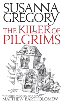 The Killer of Pilgrims : The Sixteenth Chronicle of Matthew Bartholomew, Paperback