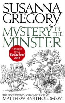 Mystery in the Minster : The Seventeenth Chronicle of Matthew Bartholomew, Paperback Book