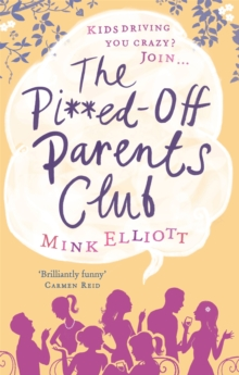 The Pissed-off Parents Club, Paperback