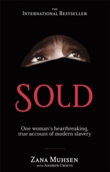 Sold : One Woman's True Account of Modern Slavery, Paperback