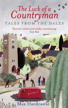 The Luck of a Countryman : Tales from the Dales, Paperback