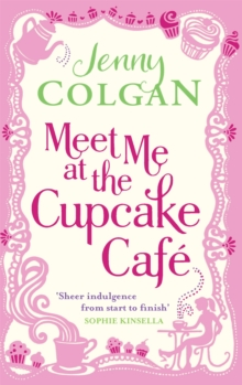 Meet Me at the Cupcake Cafe, Paperback