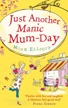 Just Another Manic Mum-Day, Paperback