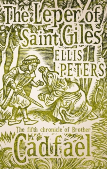 The Leper of Saint Giles : The Fifth Chronicle of Brother Cadfael, Paperback