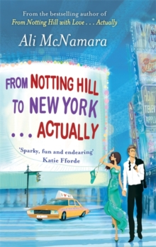 From Notting Hill to New York... Actually, Paperback Book