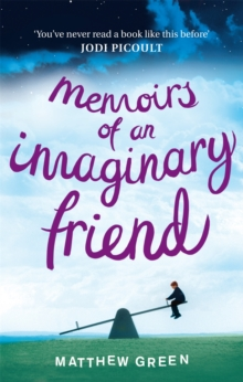 Memoirs of an Imaginary Friend, Paperback
