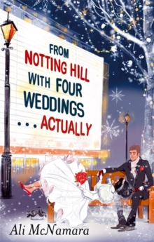 From Notting Hill with Four Weddings ... Actually, Paperback