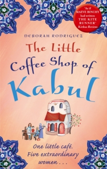 The Little Coffee Shop of Kabul, Paperback