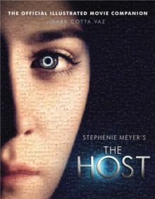 The Host: The Official Illustrated Movie Companion, Paperback Book