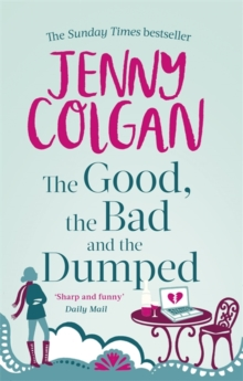 The Good, the Bad and the Dumped, Paperback